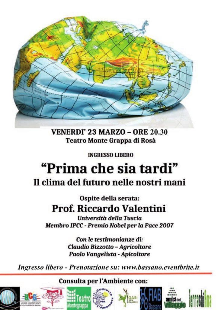 Prima che sia tardi: Il clima nelle nostre mani @ Teatro Montegrappa   Rosà   Veneto   Italia